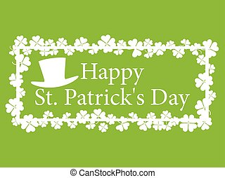 Happy St. Patrick's. Frame with clover and text. Vector illustration