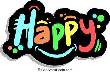 Happy stick