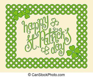 Happy St.Patrick's day - Hand written green St. Patrick's...