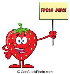 Happy Strawberry Fruit Cartoon Mascot Character Holding A Sign With Text Fresh Juice