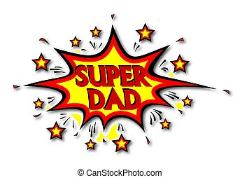 Happy Super Hero Dad