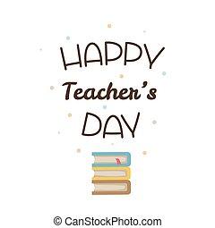 Happy Teachers Day. Vector illustration.