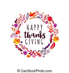 Happy Thanksgiving autumn leaf wreath, hand drawn circle frame, harvest greeting card. Lettering element Thanks giving day phrase for greeting card invitation autumn print illustration.