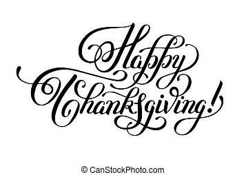 Happy Thanksgiving black and white handwritten lettering...