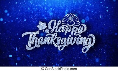 Happy ThanksGiving Blue Text Wishes Particles Greetings,...