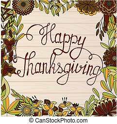 Happy Thanksgiving card on wooden background