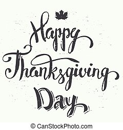 Happy Thanksgiving day hand lettering