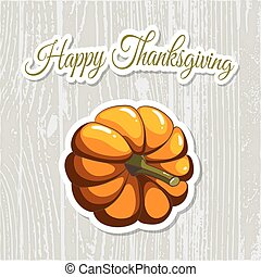 Happy Thanksgiving Day Pumpkin