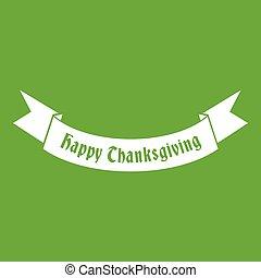 Happy Thanksgiving Day ribbon icon green
