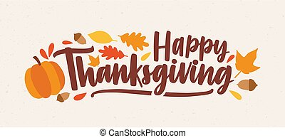 Happy Thanksgiving festive phrase or wish handwritten with ...