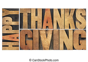 happy thanksgiving - greetings or wishes - isolated word abstract in vintage letterpress wood type blocks
