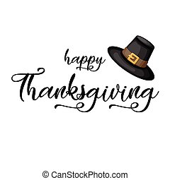 Happy Thanksgiving lettering with Pilgrim hat.