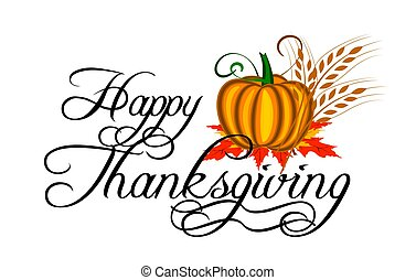 Happy Thanksgiving - Happy thanksgiving text and pumpkin...