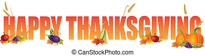 Happy Thanksgiving Color Text with Fruits Vegetable Pumpking Wheat Grain Fall Leaves Illustration
