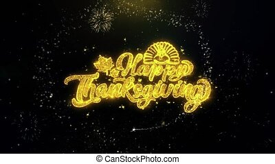 Happy Thanksgiving Written Gold Particles Exploding...