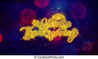 Happy ThanksgivingGreeting Text Sparkle Particles on Colored Fireworks