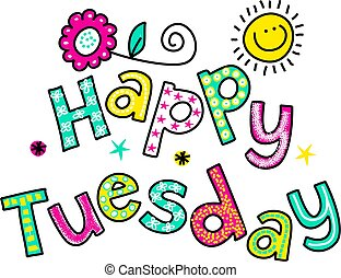 Happy Tuesday Cartoon Text Clipart - Hand drawn and colored ...