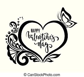 Happy Valentine day. Hand drawn calligraphy and brush pen lettering. silhouette heart lace flowers. design for holiday greeting card and invitation of the wedding, Valentine s day and Happy love day.