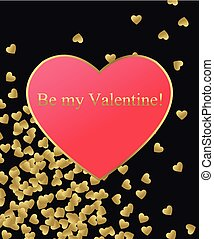 Happy Valentines Day Gold Background. Gold and red heart with golden text. Template for creating Greeting card, Wedding invitation, Valentines Day Card. Be My Valentine. Love You. Love Background. Vector illustration
