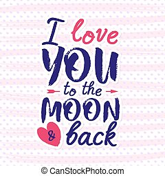 Happy Valentine's day greeting card on heart background pink color and holiday wish i love you to the Moon and back. Decoration element. Vector illustration