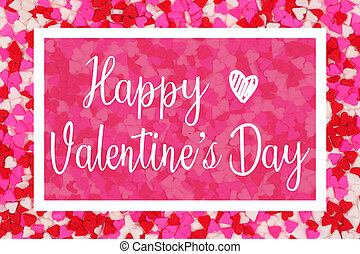 Happy Valentines Day greeting card with white text over a candy heart background