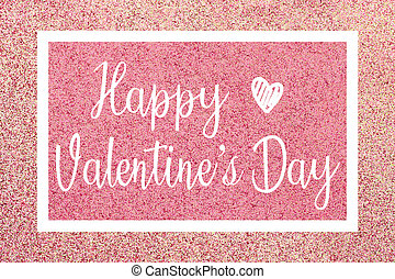 Happy Valentines Day greeting card with white text over a pink glitter background