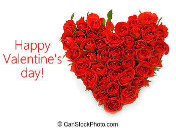 Happy Valentine's day - heart made from roses and message ...