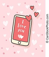 """Happy Valentine's Day """"I love you"""" message on smartphone, Valentines Day background, Valentine card and poster"""