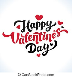 Happy Valentines Day Lettering. 14th of february greeting...