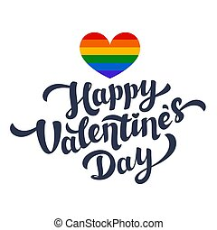 Happy Valentines Day lettering and rainbow heart. Lgbt...