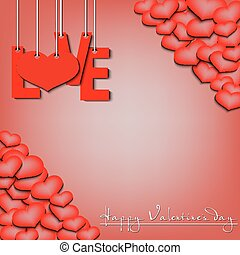 Happy Valentine's Day, love hanging on a ropes and hearts