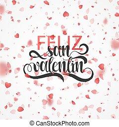 Happy valentines day. Phrase Spanish handmade. Feliz san ...