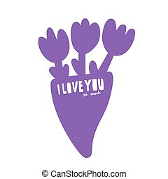 Happy Valentines Day Typographic postcard. Square format. Lettering word I love you so much in doodle style. Purple bouquet with three tulips. Vector Illustration of a Valentine s Day.