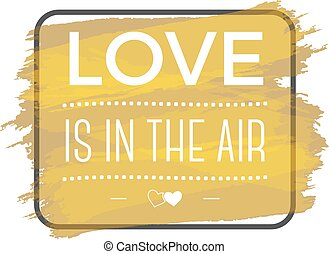 Happy Valentines Day vector lettering. Typography photo overlays, hand drawn text design label, inspirational quote. Love is in the air. Isolated. Gold glitter watercolor background. Golden ink splash