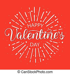 Happy Valentines Day Vintage hand Lettering Card on Red Background