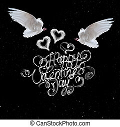 Happy Valentines day vintage lettering written by fire or smoke over black background with two flying doves and hearts