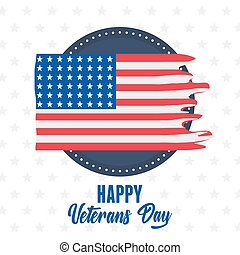 happy veterans day, american ripped flag label emblem, US military armed forces soldier