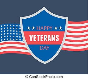 happy veterans day, US military armed forces soldier, shield lettering and american flag