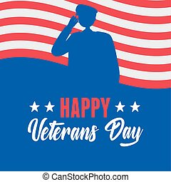 happy veterans day, US military armed forces soldier silhouette american flag
