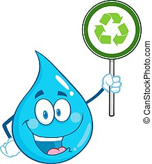 Happy Water Drop Character Holding A Recycle Sign....