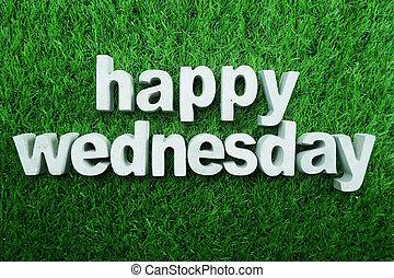 Happy Wednesday made from concrete alphabet