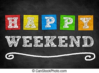 Happy Weekend - background concept