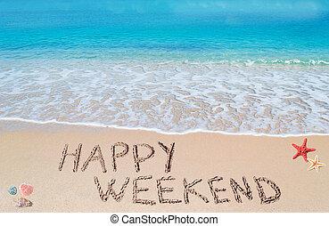 happy weekend on a tropical beach