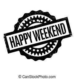 Happy Weekend rubber stamp