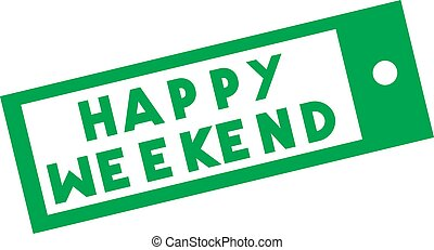 HAPPY WEEKEND stamp on white background