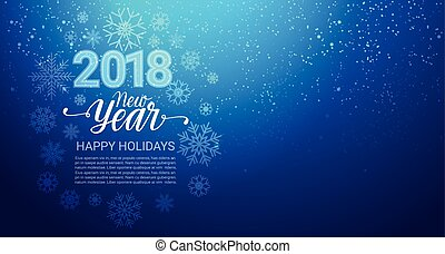 Happy Winter Holidays 2018 Background Glittering Snowflakes...