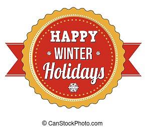 Happy winter holidays badge on white background, vector illustration