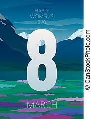 Happy women's day 8 march. High mountains and spring field