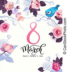 Happy women's day postcard, party invitation or festive banner template with elegant lettering, wild pink rose flowers, blue bird on white background. Vector illustration for 8 march celebration.