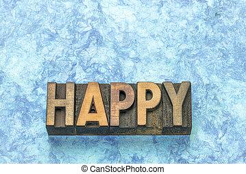 happy word in letterpress wood type